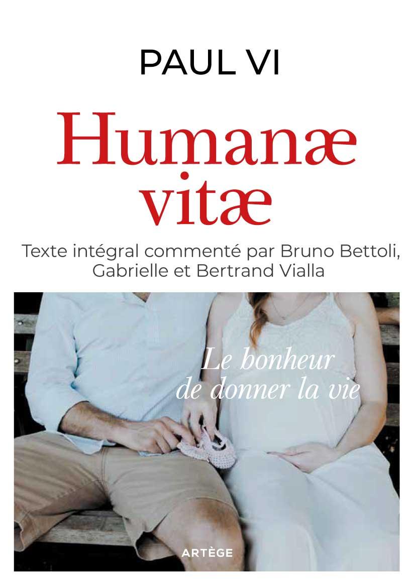 Humanae Vitae, texte intégral commenté